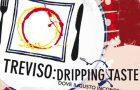 Treviso Dripping Taste 2013